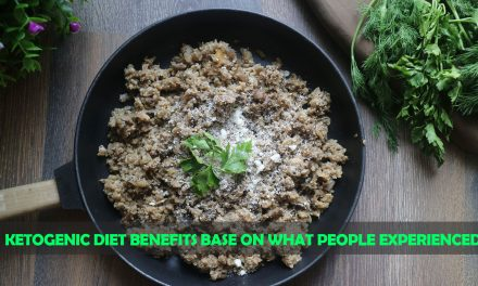 Ketogenic Diet Benefits Base on What People Experienced