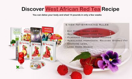West African Red Tea to stop hunger craving and melt your fat