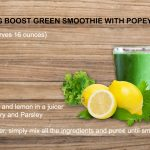 Detoxifying boost green smoothie with Popeye's spinach