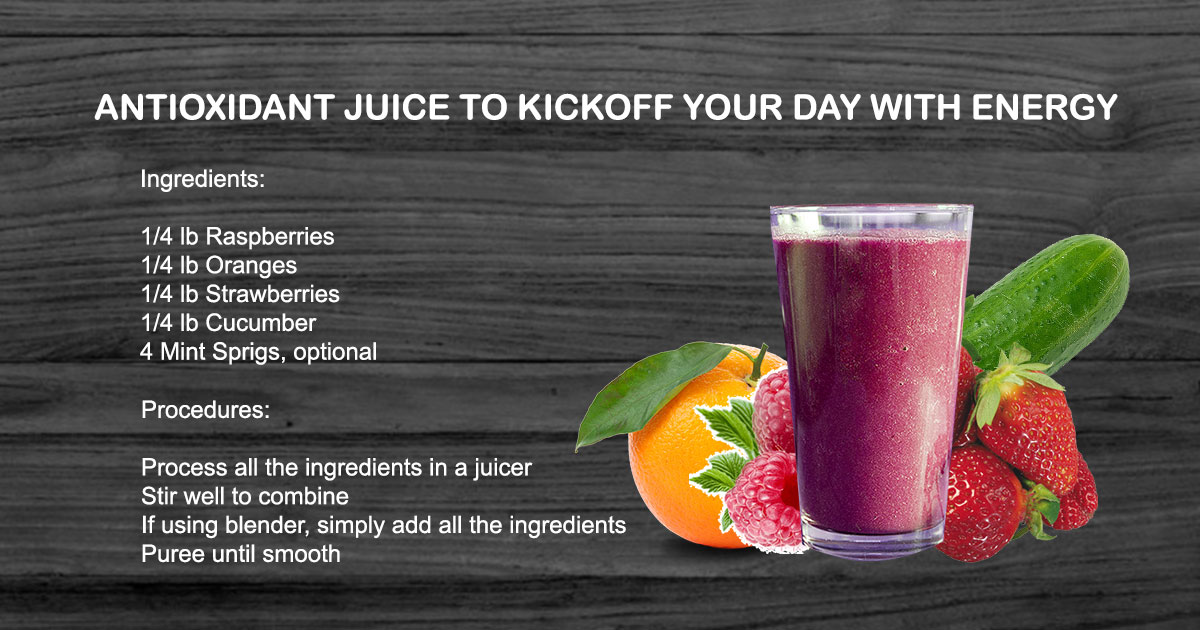 Antioxidant juice to kickoff your day with energy